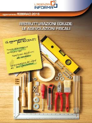 Guida alle detrazioni fiscali 2018 per le ristrutturazioni dell'Ageniza delle Entrate!